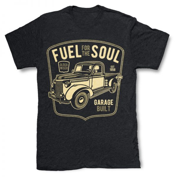 Fuel For The Soul T-shirt